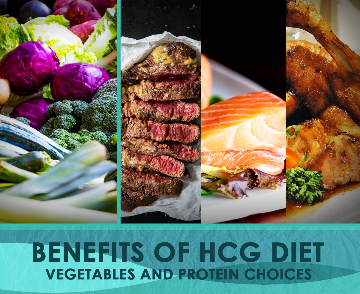 Benefits of HCG vegetables and Protein Choice