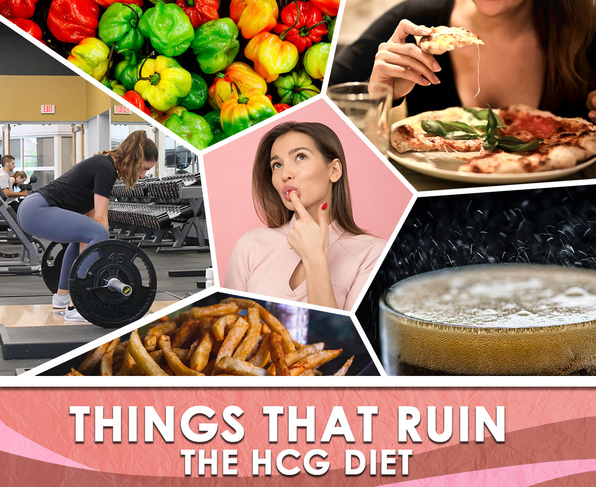 THINGS THAT RUIN THE HCG DIET