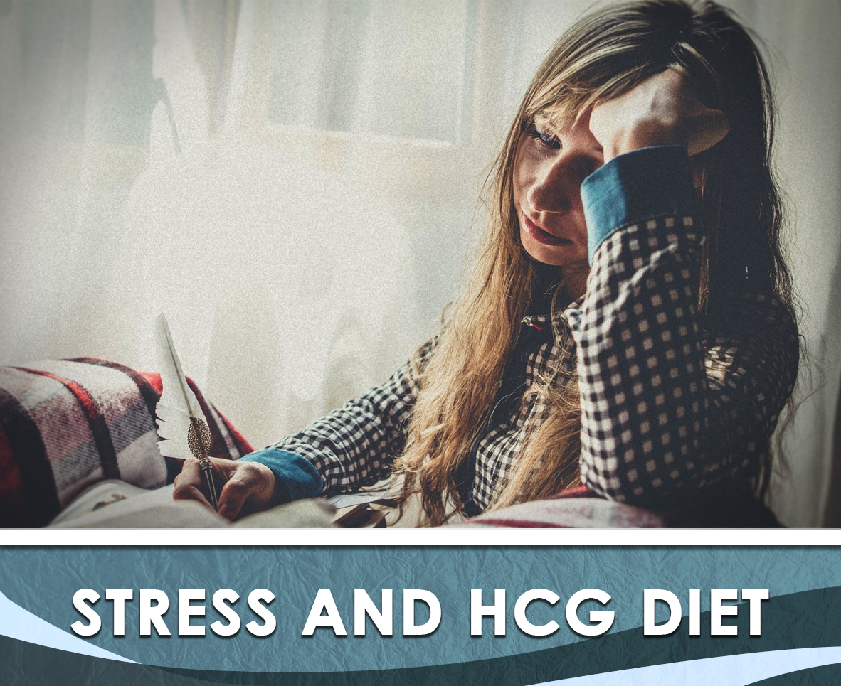Stress and the HCG Diet