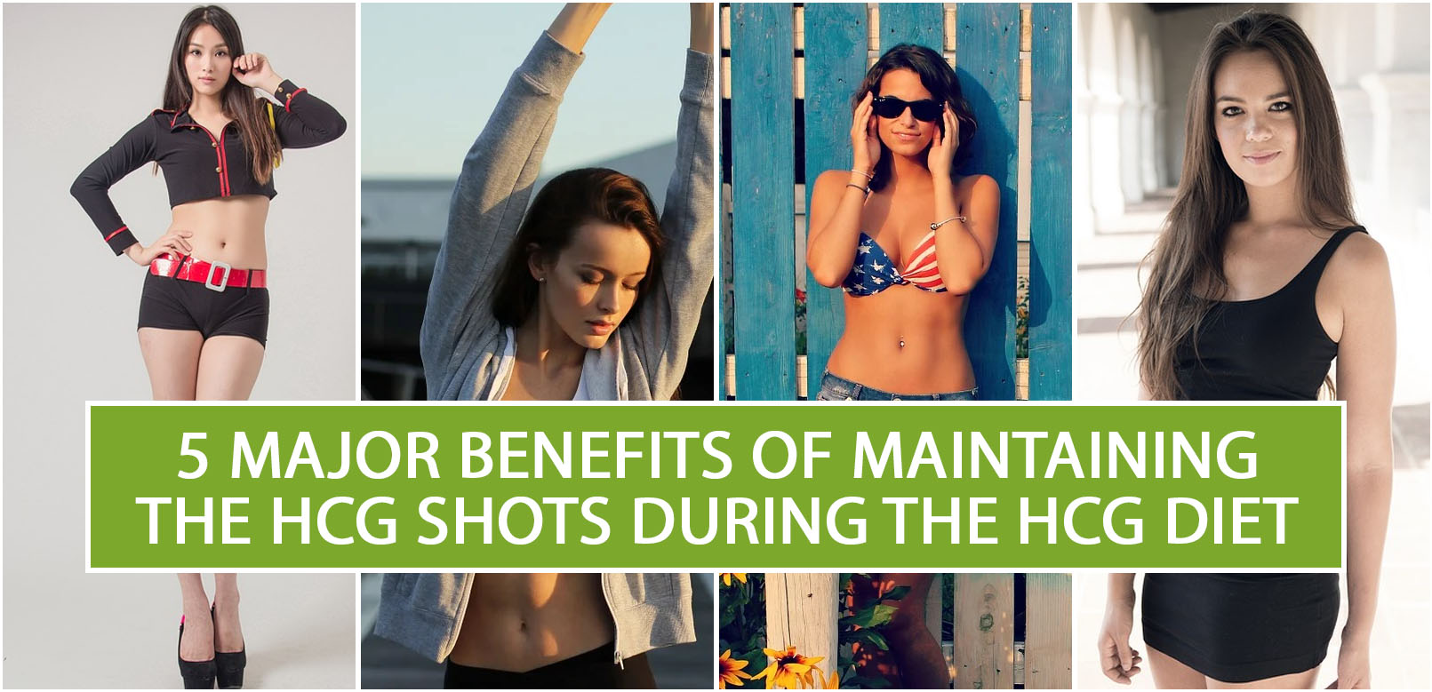 5 MAJOR BENEFITS OF MAINTAINING THE HCG SHOTS DURING THE HCG DIET