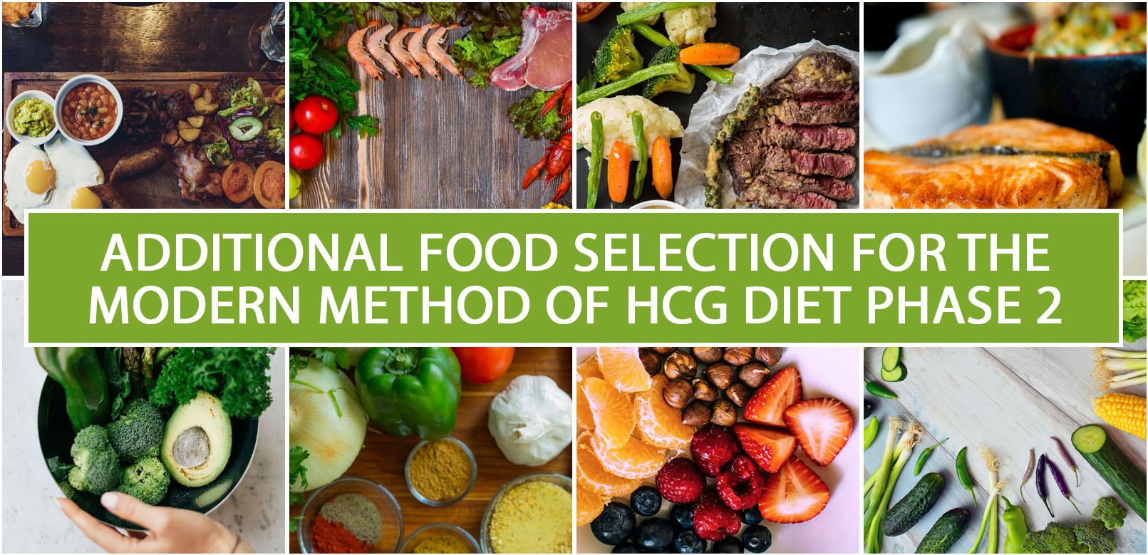 ADDITIONAL FOOD SELECTION FOR THE MODERN METHOD OF HCG DIET PHASE 2