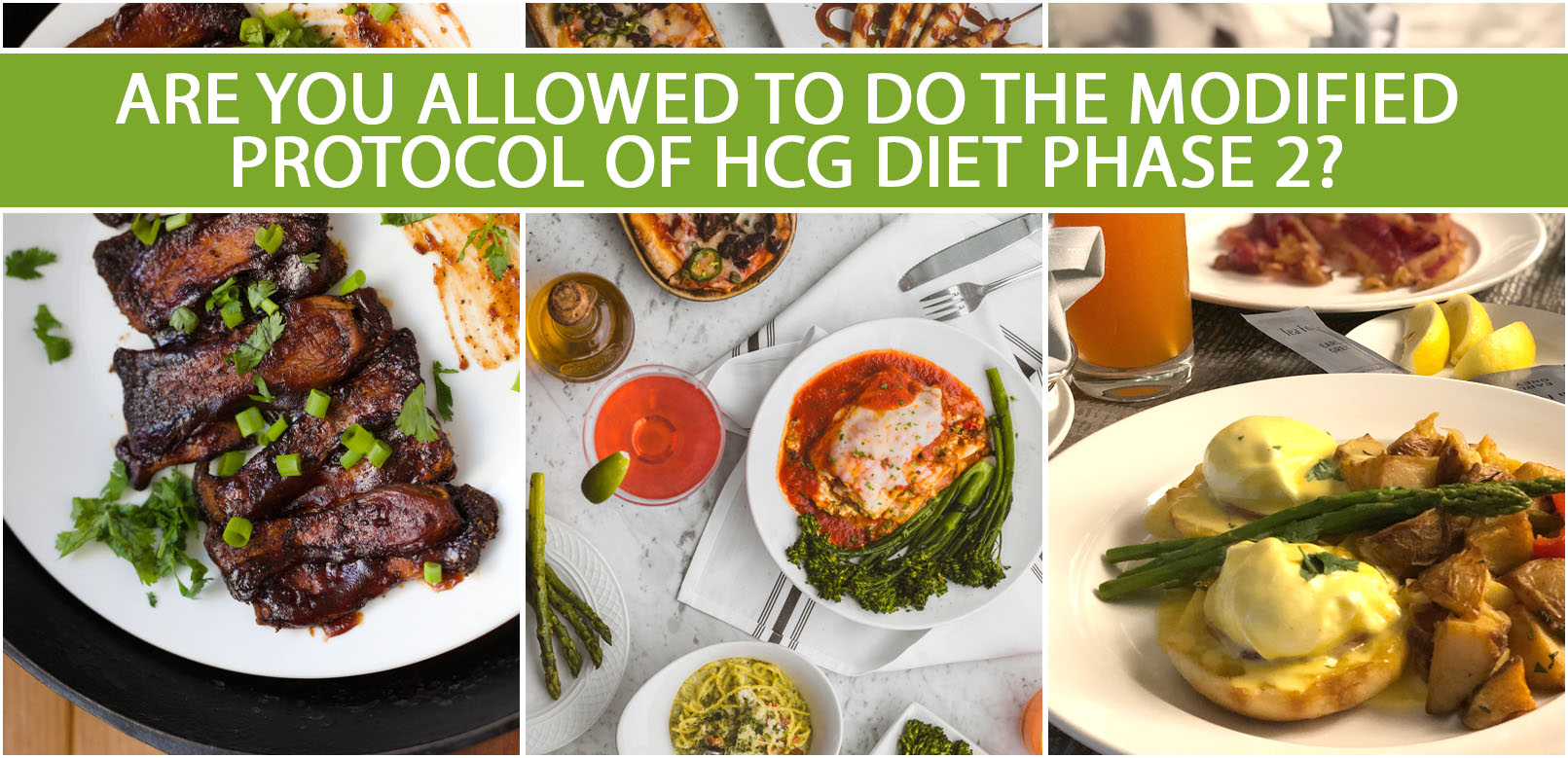 ARE YOU ALLOWED TO DO THE MODIFIED PROTOCOL OF HCG DIET PHASE 2