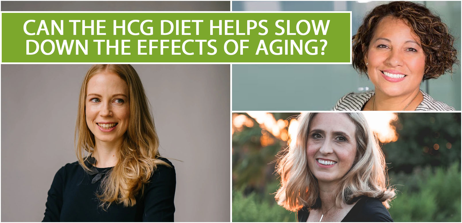 CAN THE HCG DIET HELPS SLOW DOWN THE EFFECTS OF AGING