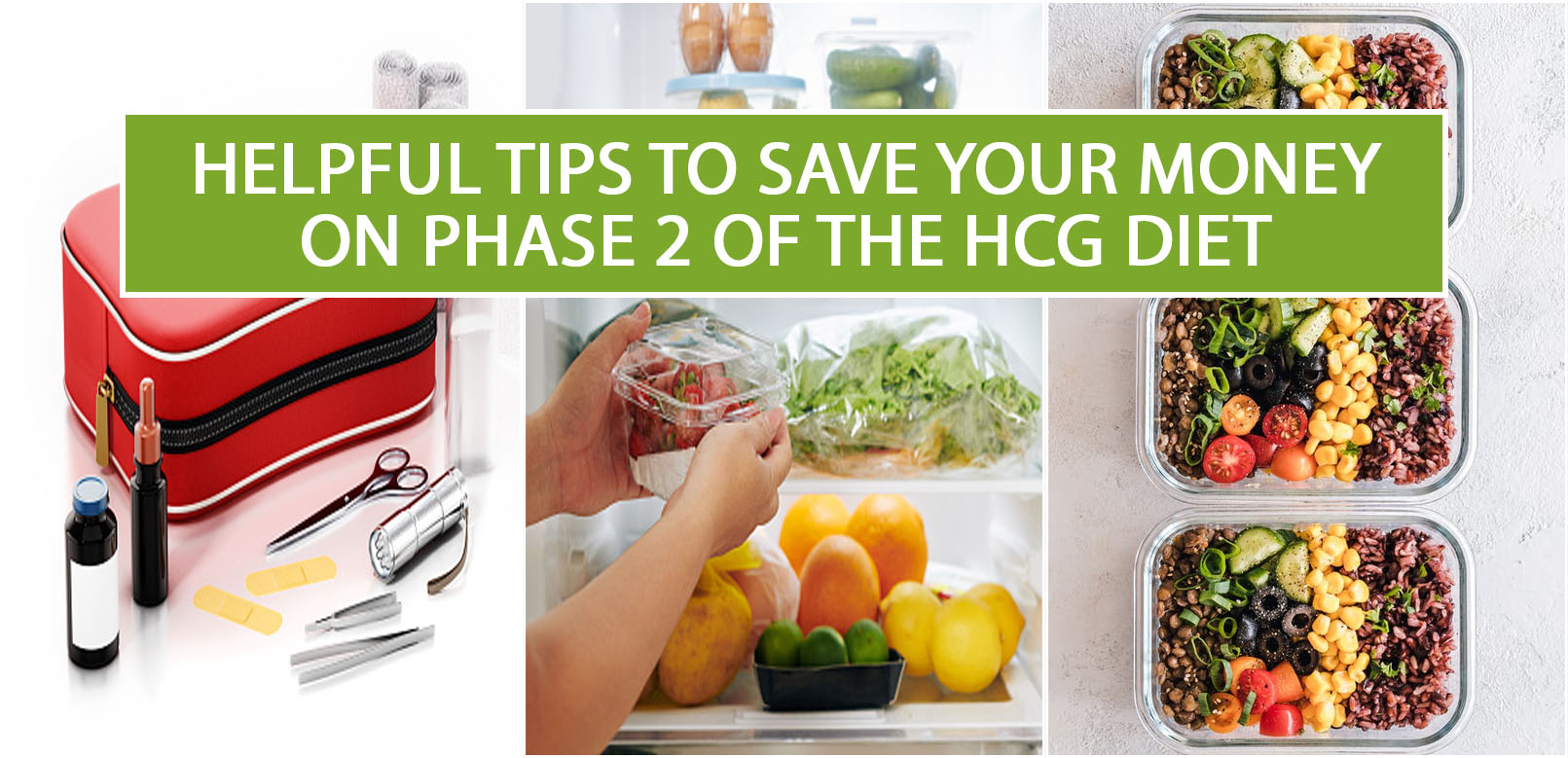 HELPFUL TIPS TO SAVE YOUR MONEY ON PHASE 2 OF THE HCG DIET