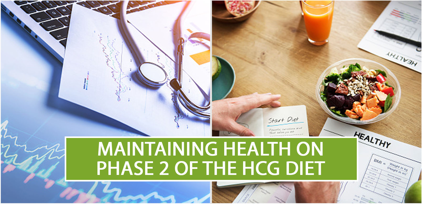 MAINTAINING HEALTH ON PHASE 2 OF THE HCG DIET