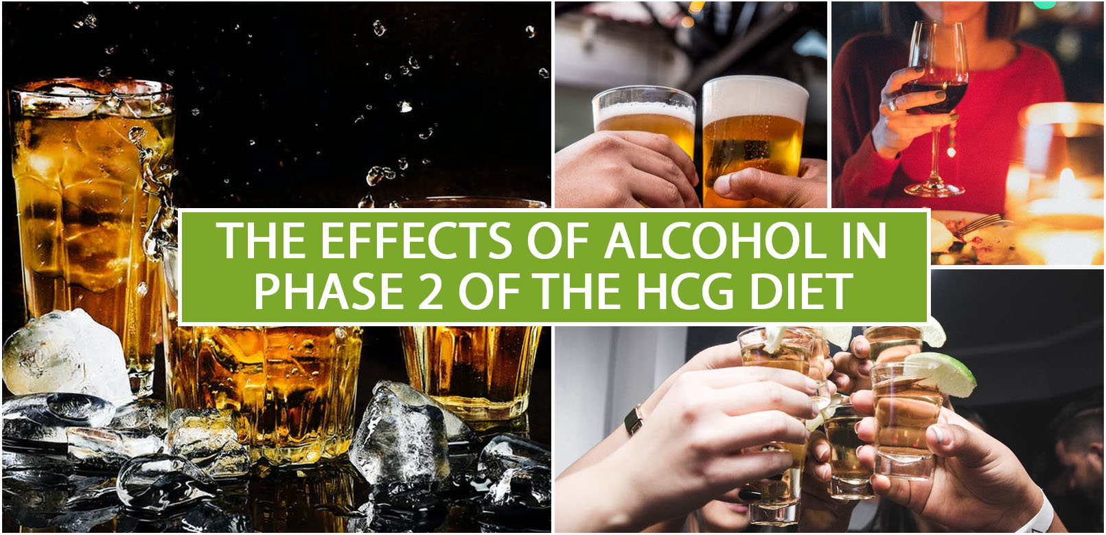 THE EFFECTS OF ALCOHOL IN PHASE 2 OF THE HCG DIET