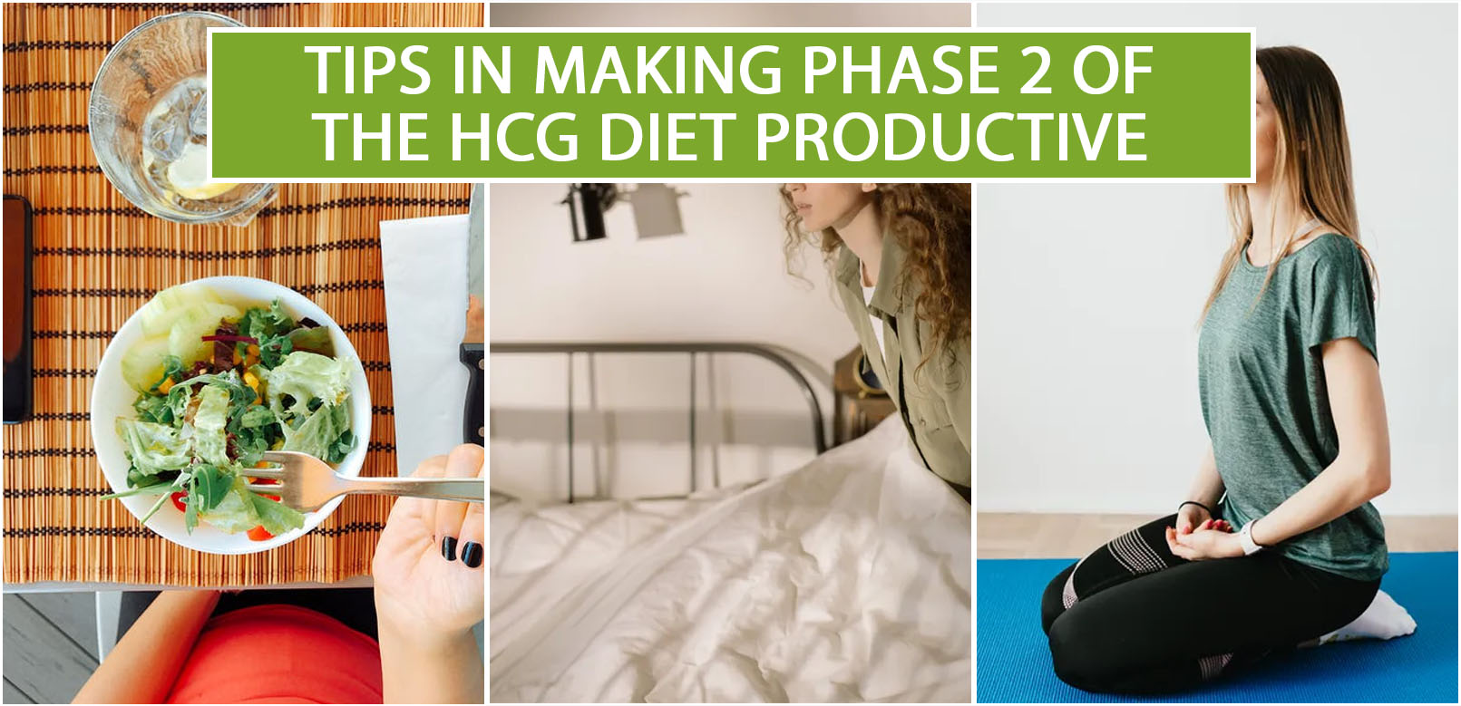 TIPS IN MAKING PHASE 2 OF THE HCG DIET PRODUCTIVE