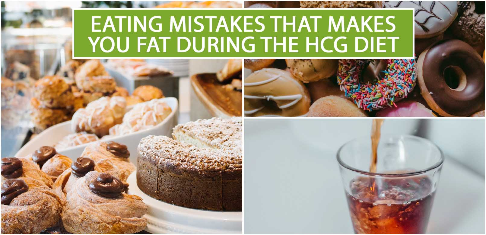 EATING MISTAKES THAT MAKES YOU FAT DURING THE HCG DIET
