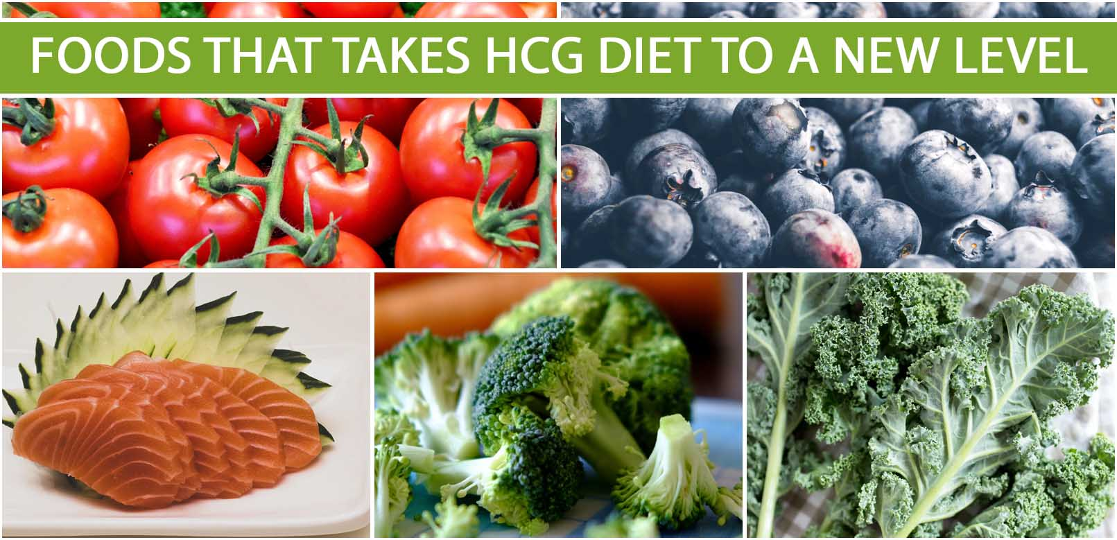 FOODS THAT TAKES HCG DIET TO A NEW LEVEL