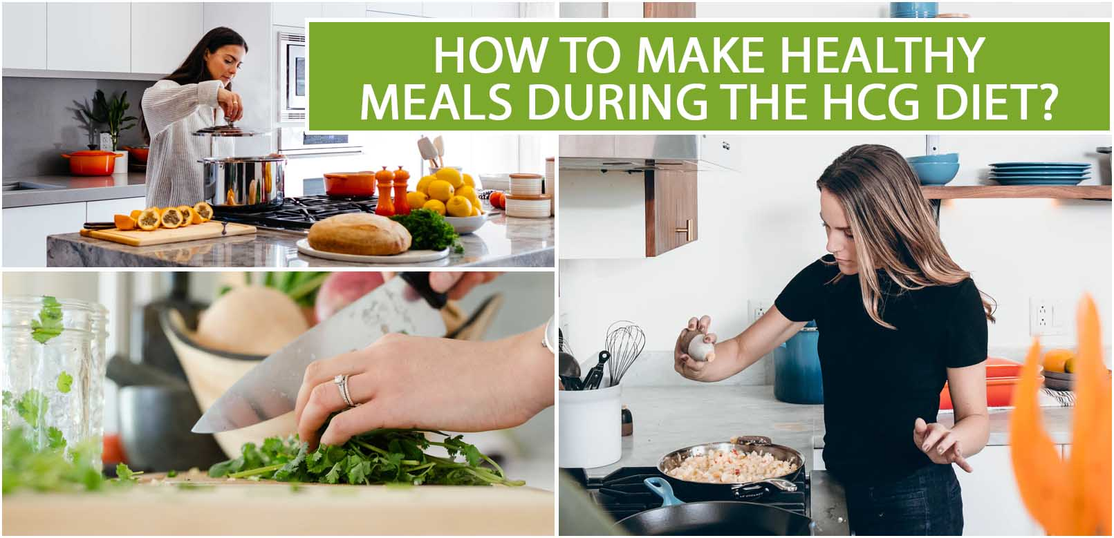 HOW TO MAKE HEALTHY MEALS DURING THE HCG DIET