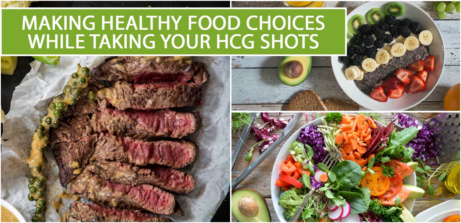 MAKING HEALTHY FOOD CHOICES WHILE TAKING YOUR HCG SHOTS