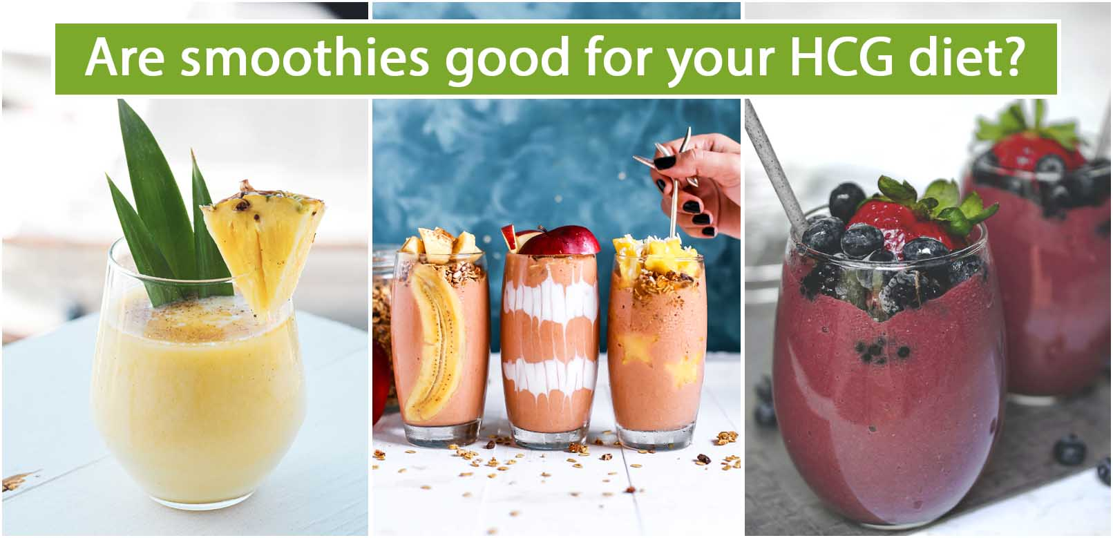 Are smoothies good for your HCG diet