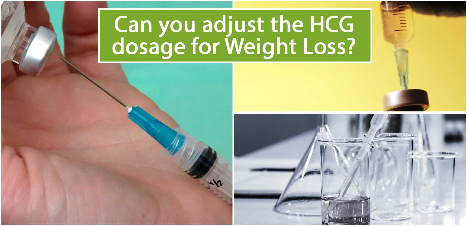 Can you adjust the HCG dosage for Weight Loss
