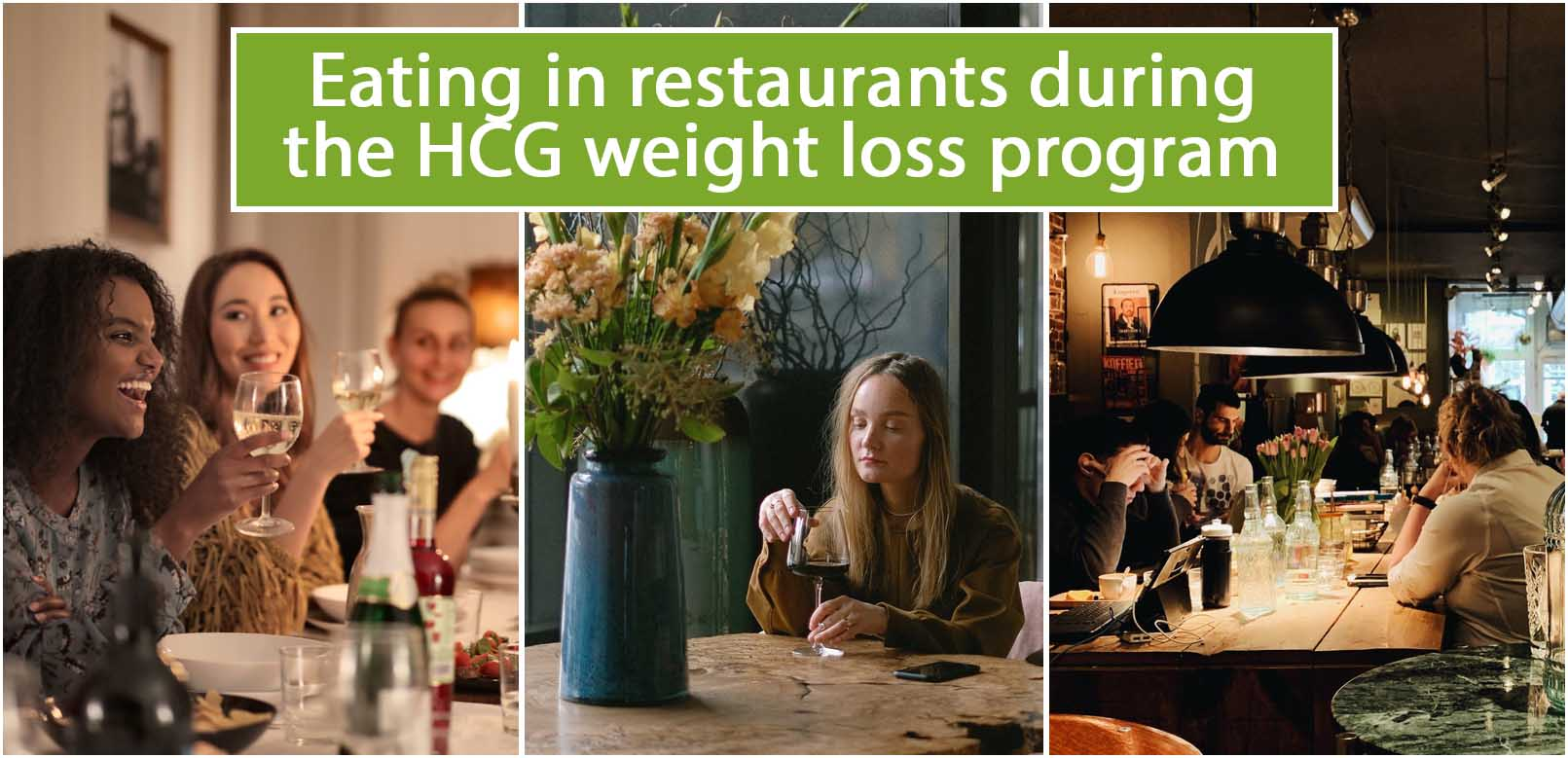 Eating in restaurants during the HCG weight loss program