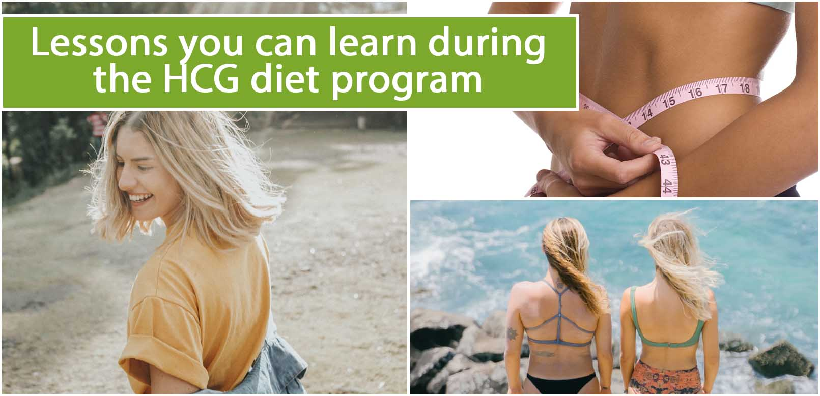 Lessons you can learn during the HCG diet program