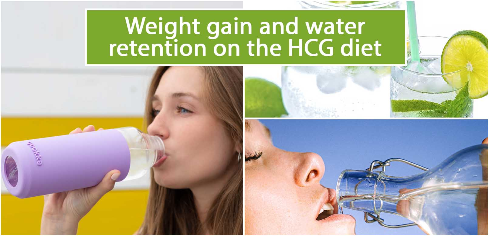 Weight gain and water retention on the HCG diet