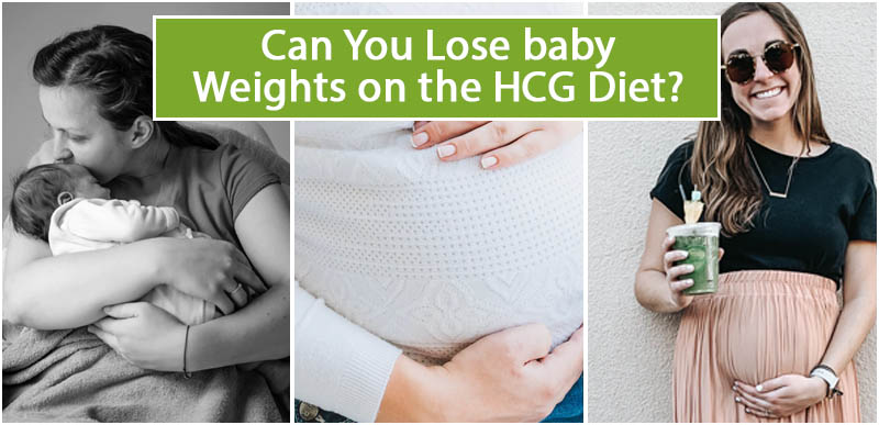 Can You Lose baby Weights on the HCG Diet