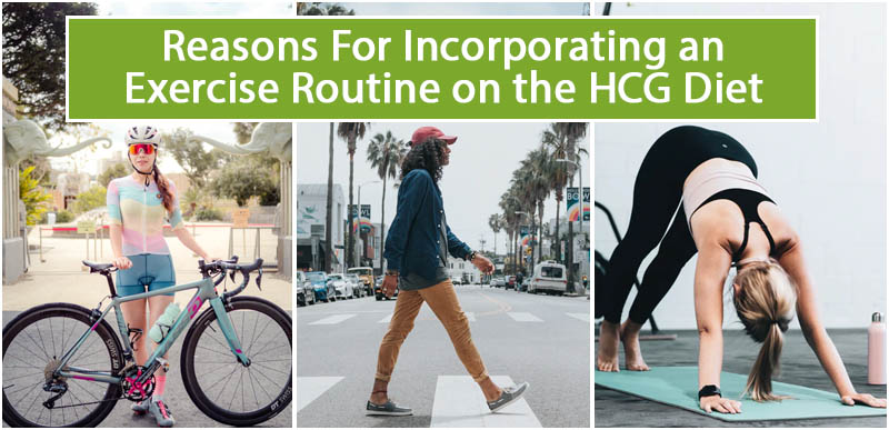 Reasons For Incorporating an Exercise Routine on the HCG Diet